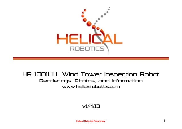 HR-1001ULL Wind Tower Inspection Robot    Renderings, Photos, and Information           www.helicalrobotics.com           ...