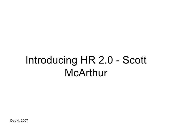 Introducing HR 2.0 - Scott McArthur