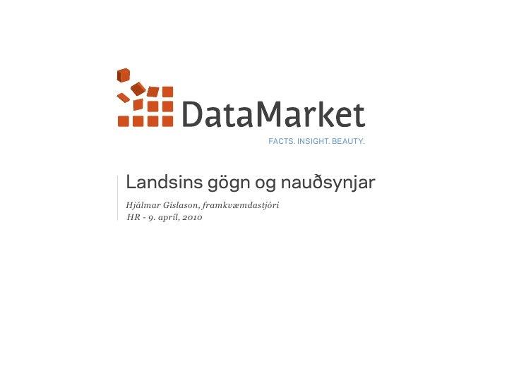 Landsins gögn og nauðsynjar - HR 9. apríl 2010