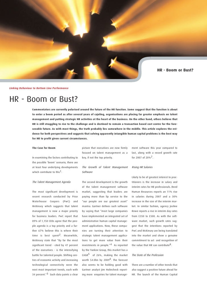 HR - Boom or Bust?    Linking Behaviour to Bottom Line Performance    HR - Boom or Bust?                  Commentators are...