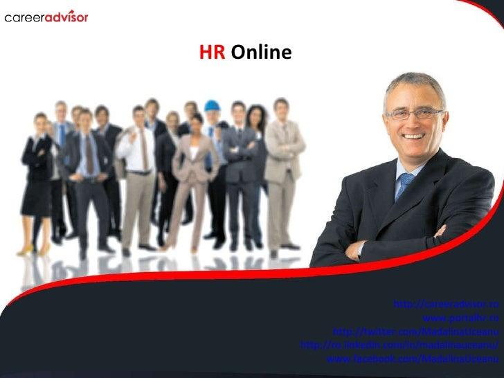 Your e-Learning Partner Blue Point IT Solutions HR  Online http://careeradvisor.ro www.portalhr.ro http://twitter.com/Mada...