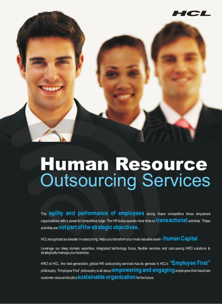 Human ResourceOutsourcing ServicesThe   agility and performance of employees                                   during thes...