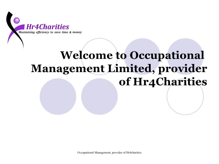 Welcome to Occupational  Management Limited, provider of Hr4Charities