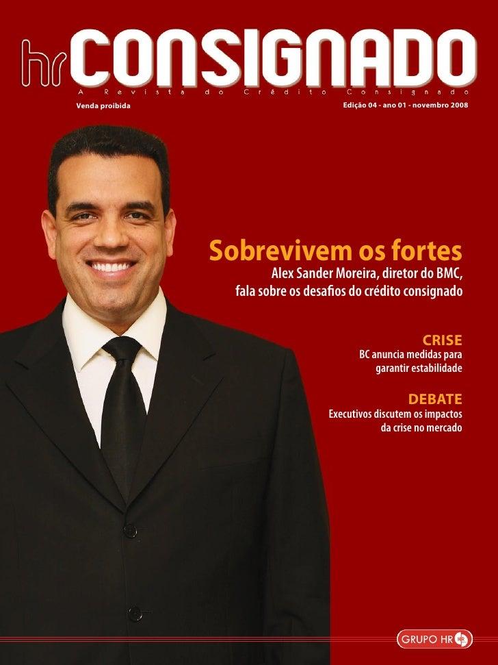 Venda proibida                          Edição 04 - ano 01 - novembro 2008                      Sobrevivem os fortes      ...