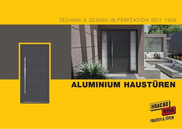 ALUMINIUM HAUSTÜREN TECHNIK & DESIGN IN PERFEKTION SEIT 1908