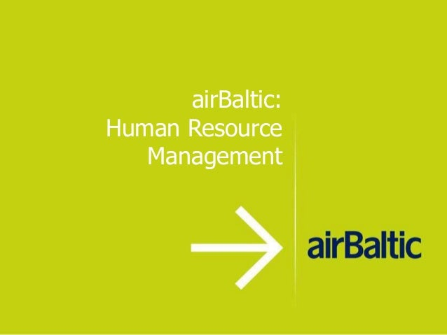 airBaltic:Human Resource   Management