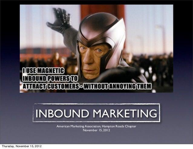 INBOUND MARKETING                              American Marketing Association, Hampton Roads Chapter                      ...