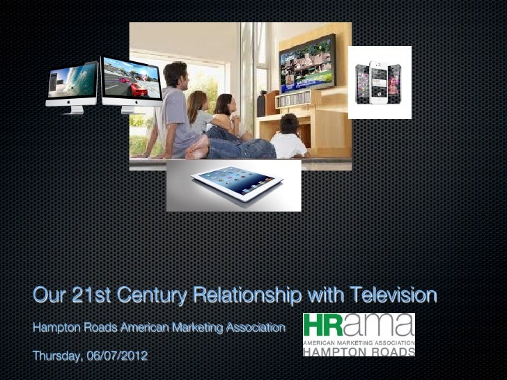 HRAMA: Our 21st Century Relationship with Television