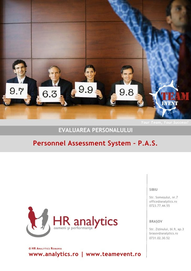 Your Team, Your Success!                       EVALUAREA PERSONALULUI     Personnel Assessment System – P.A.S.            ...