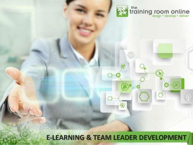 E-LEARNING & TEAM LEADER DEVELOPMENT