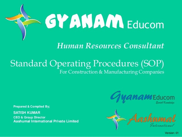 Gyanam Educom Human Resources Consultant  Standard Operating Procedures (SOP) For Construction & Manufacturing Companies  ...