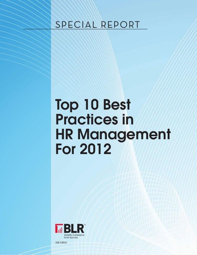 SPECIAL REPORTTop 10 BestPractices inHR ManagementFor 201230610860