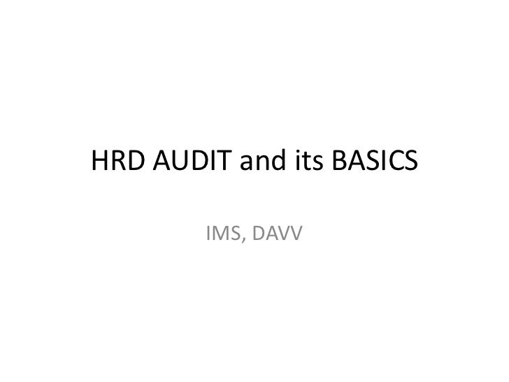 HRD AUDIT and its BASICS        IMS, DAVV