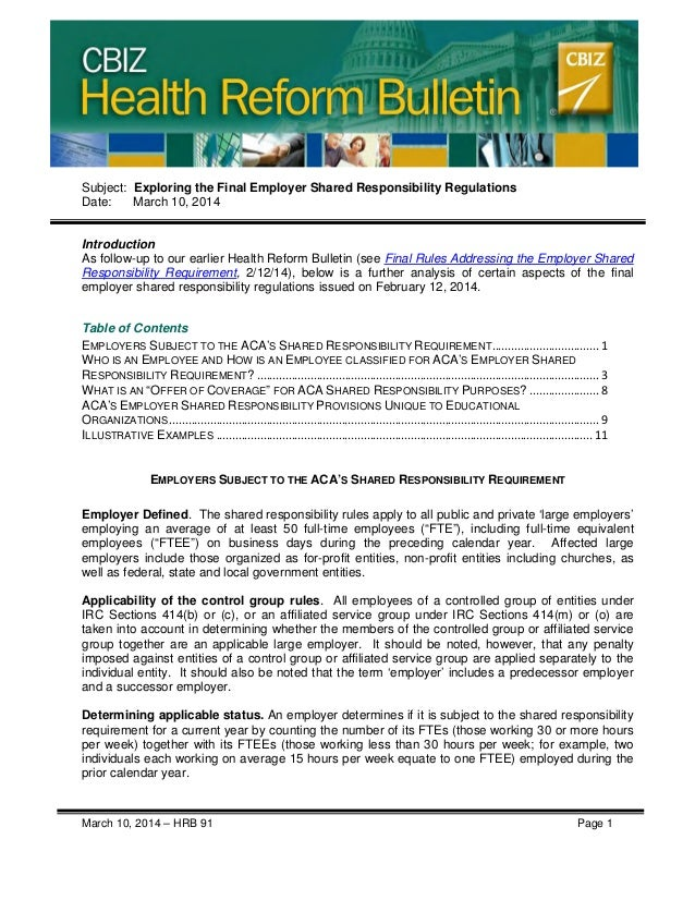 CBIZ Health Reform Bulletin March 10, 2014 – HRB 91 Page 1 Subject: Exploring the Final Employer Shared Responsibility Reg...