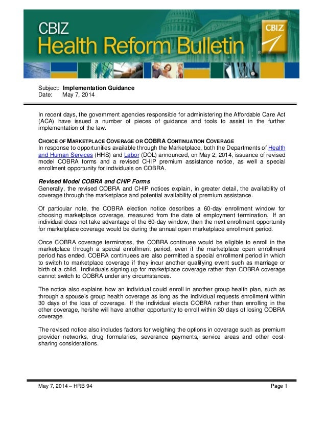 CBIZ Health Reform Bulletin May 7, 2014 – HRB 94 Page 1 Subject: Implementation Guidance Date: May 7, 2014 In recent days,...