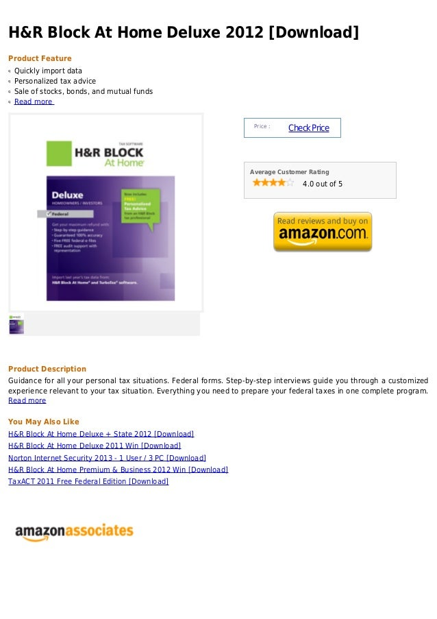 H&R Block At Home Deluxe 2012 [Download]Product Featureq   Quickly import dataq   Personalized tax adviceq   Sale of stock...