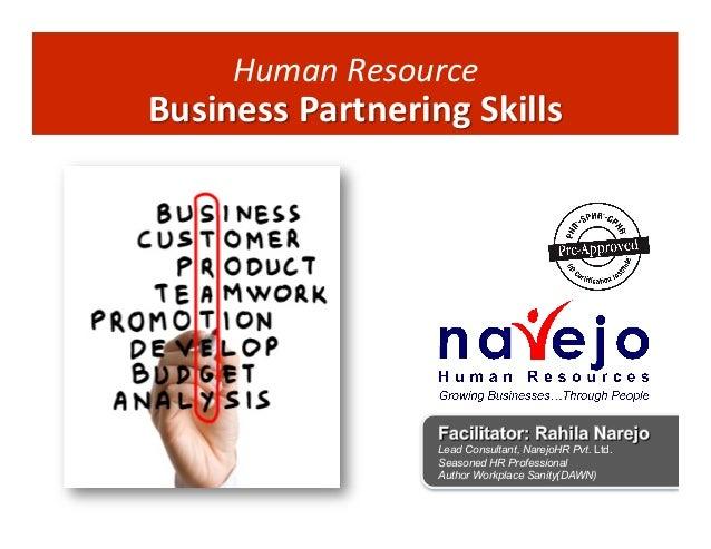 Human     esource   R  Business  Partnering  Skills    Lead Consultant, NarejoHR Pvt. Ltd. Seasoned HR Profess...