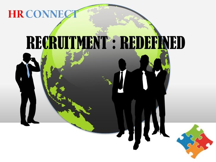 RECRUITMENT : REDEFINED