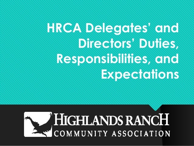 HRCA Delegates' and Directors' Duties, Responsibilities, and Expectations