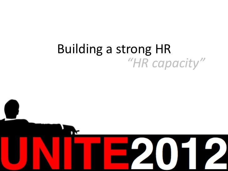 """Building a strong HR             """"HR capacity"""""""