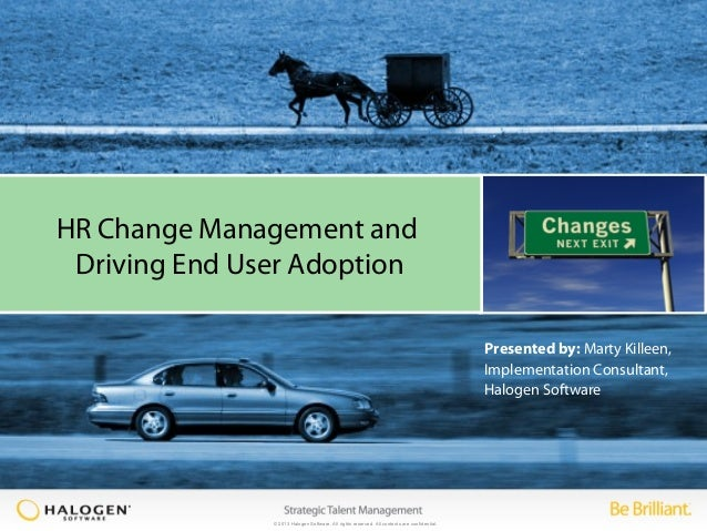 HR change management and driving end user adoption
