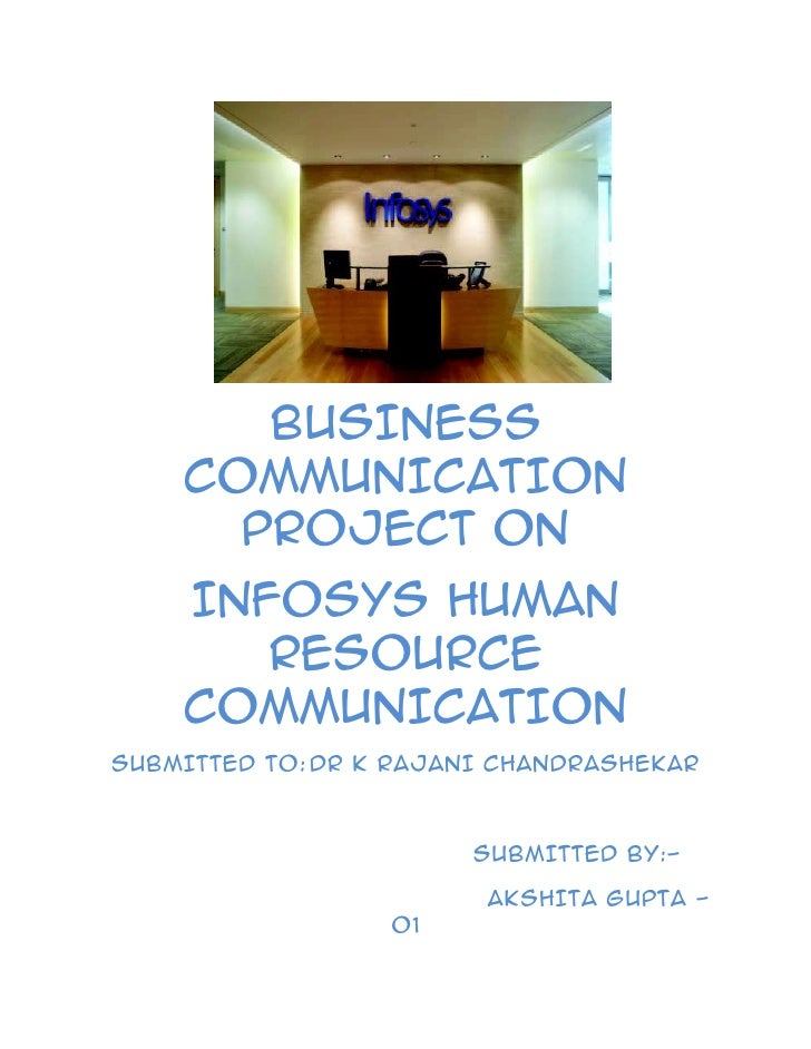 <br />BUSINESS COMMUNICATION PROJECT ON<br />INFOSYS HUMAN RESOURCE COMMUNICATION<br />SUBMIT...