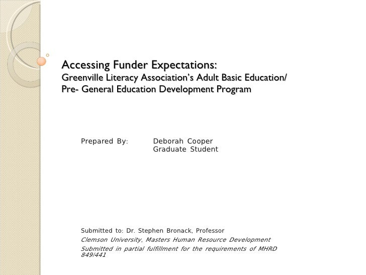 Accessing Funder Expectations:  Greenville Literacy Association's Adult Basic Education/ Pre- General Education Developmen...