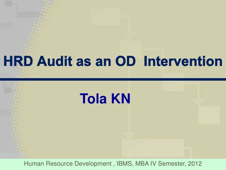 hrd audit Hrd audit is cost-effective and can give many insights into a company's affairs the auditors come for one to two weeks, camp at the organization and give a report in a month's time they normally make a preliminary presentation at the end of their visit hrd audit can lead to several benefits: 1.