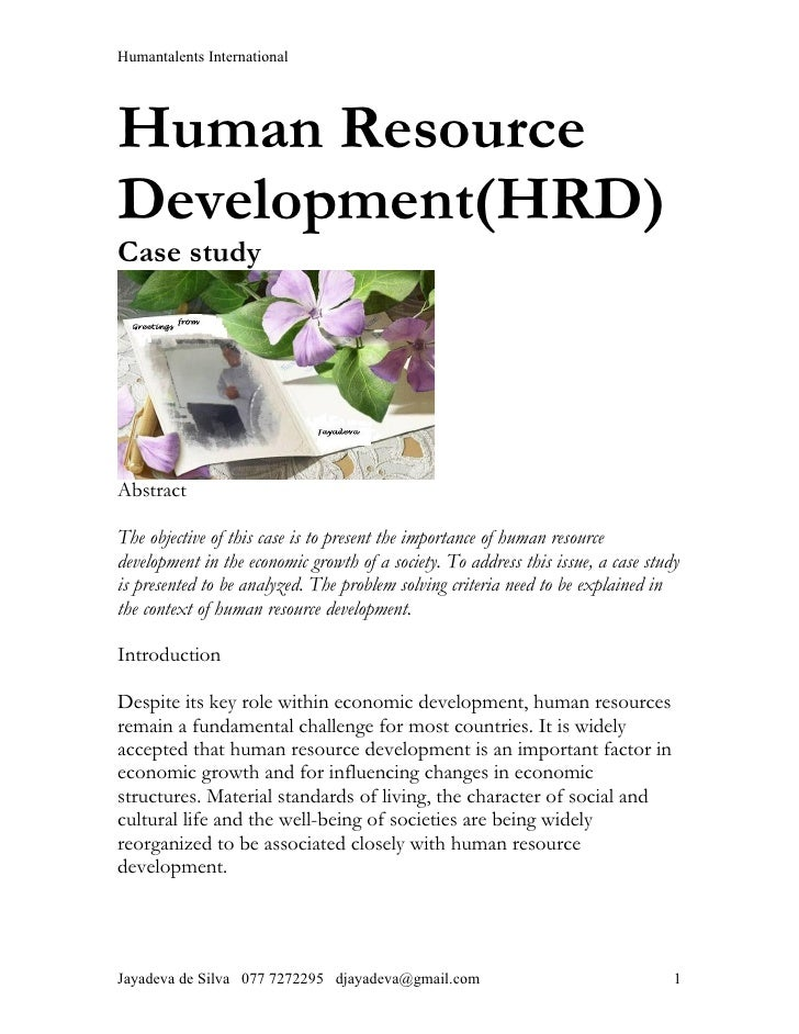 Humantalents InternationalHuman ResourceDevelopment(HRD)Case studyAbstractThe objective of this case is to present the imp...