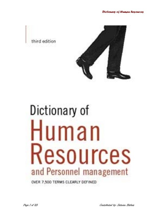 Dictionary of Human Resources Page 1 of 23 Contributed by: Salman Hafeez