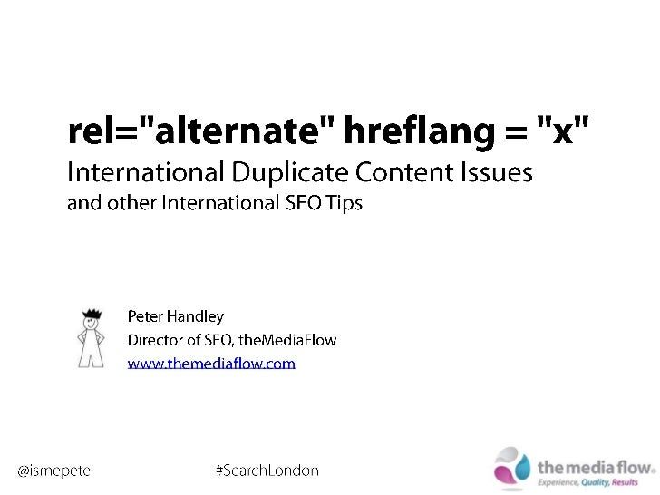 rel=alternate, hreflang=x - International Duplicate Content Issues
