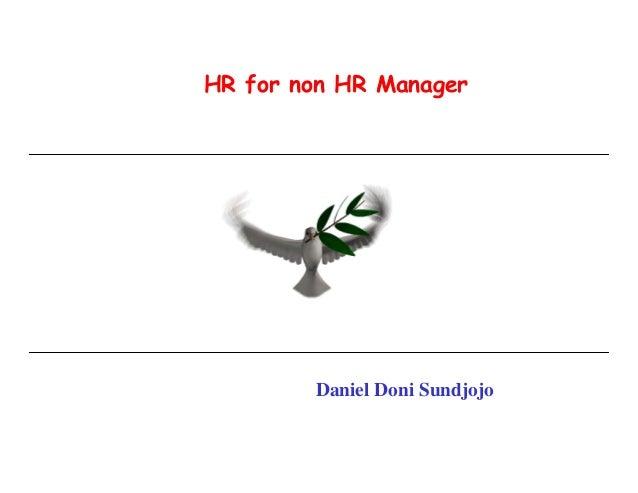 HR for non HR Manager Daniel Doni Sundjojo