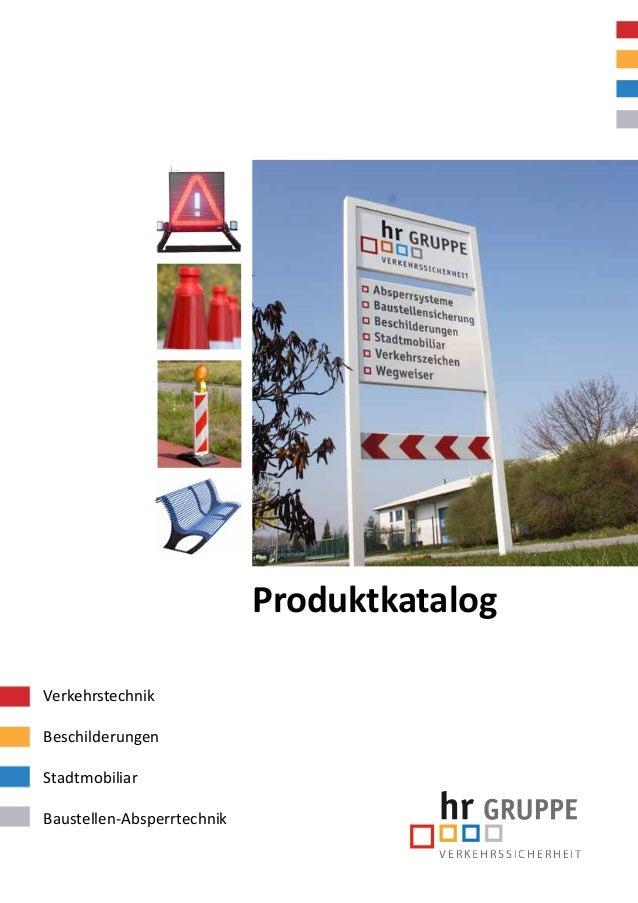 VERKEHRSSICHERHEIT Produktkatalog Verkehrstechnik Beschilderungen Stadtmobiliar Baustellen-Absperrtechnik
