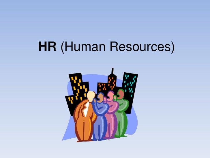 HR (human resources)