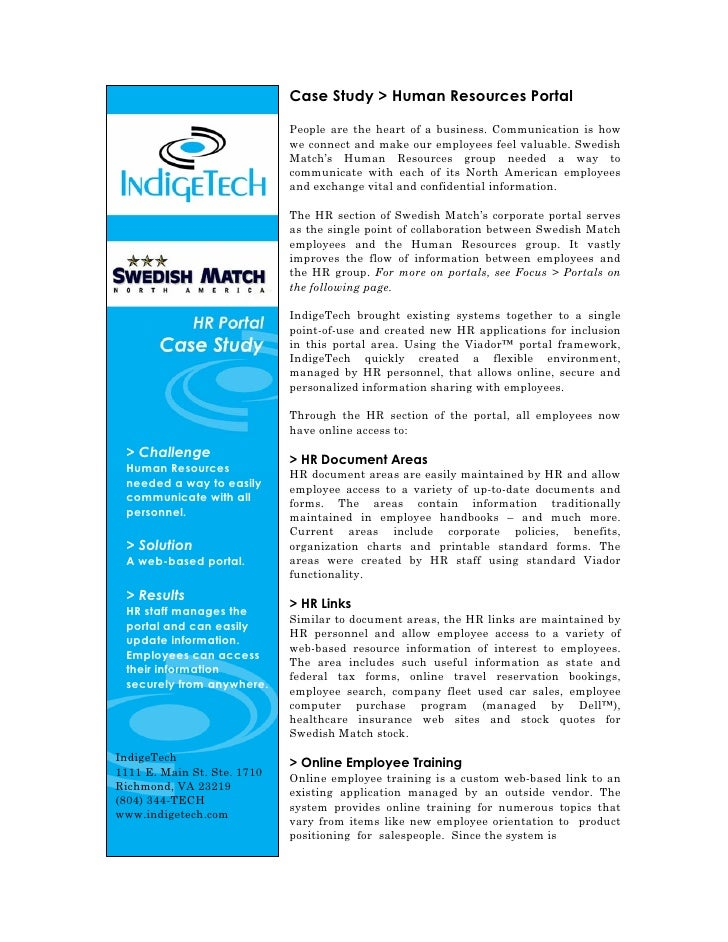 Case Study > Human Resources Portal                               People are the heart of a business. Communication is how...