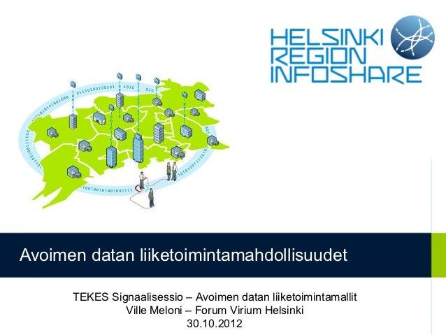 Avoimen datan liiketoimintamahdollisuudet      TEKES Signaalisessio – Avoimen datan liiketoimintamallit               Vill...