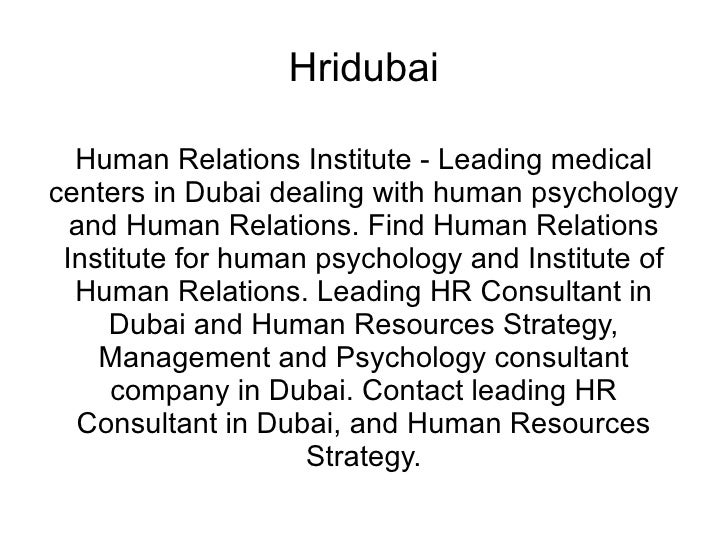 Hridubai Human Relations Institute - Leading medical centers in Dubai dealing with human psychology and Human Relations. F...