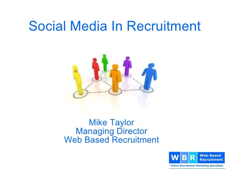 Mike Taylor Managing Director Web Based Recruitment Social Media In Recruitment