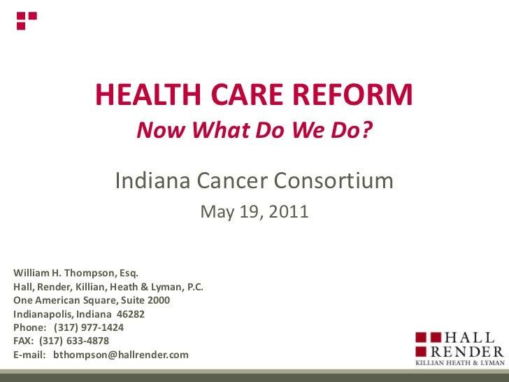 Health Care Reform - Now What Do We Do