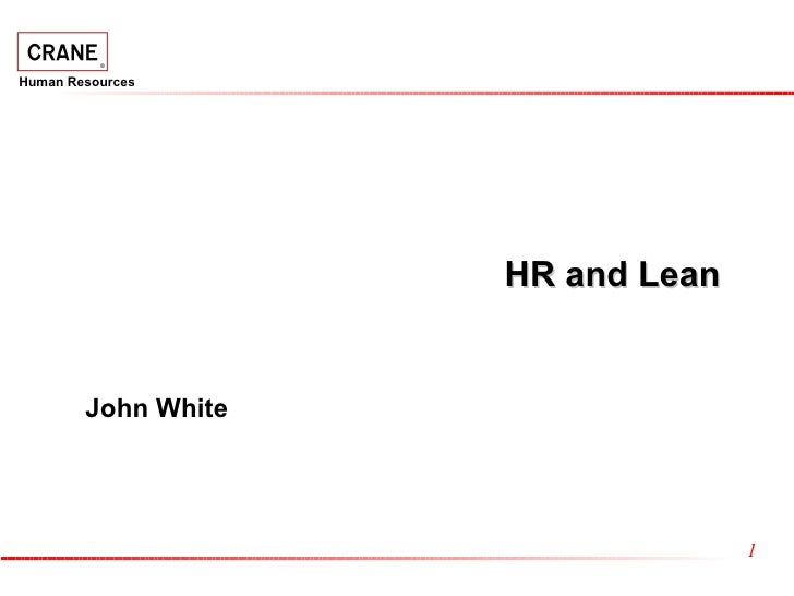 HR and Lean John White