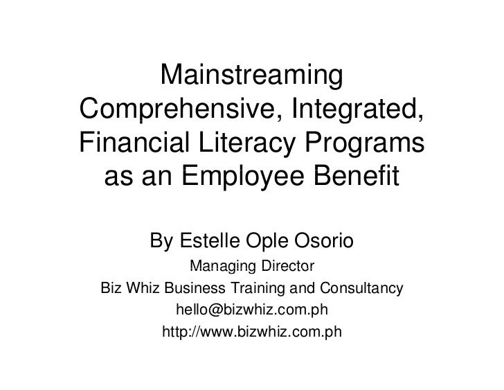 Mainstreaming Comprehensive, Integrated Financial Literacy Programs as an Employee Benefit