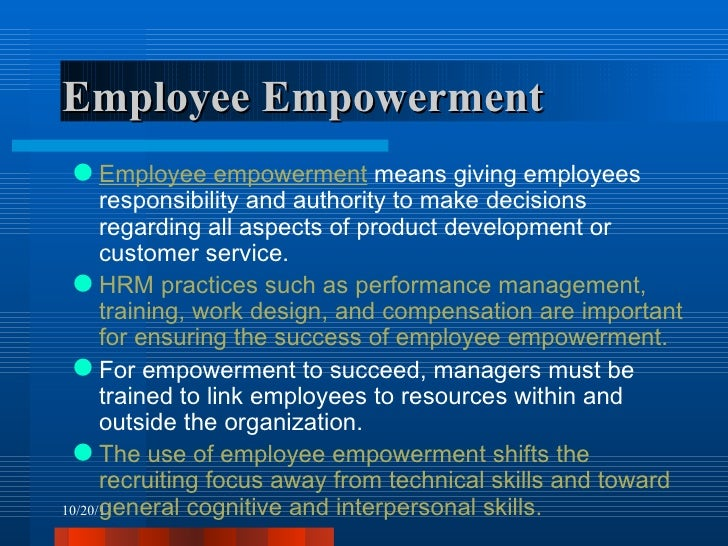 how employee empowerment affects organizations Essays - largest database of quality sample essays and research papers on project on employee empowerment.