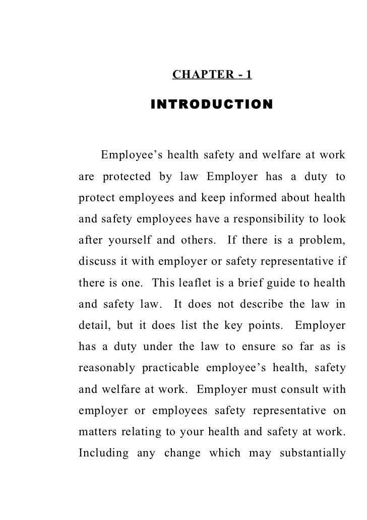 CHAPTER - 1              INTRODUCTION    Employee's health safety and welfare at workare protected by law Employer has a d...