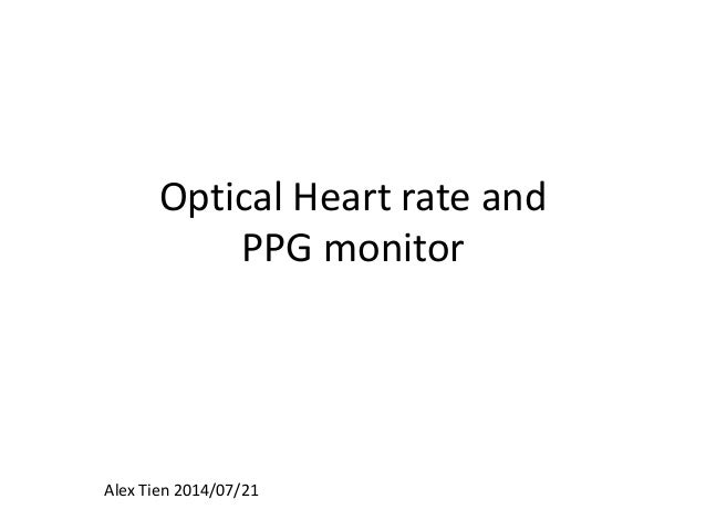 Optical Heart rate and PPG monitor