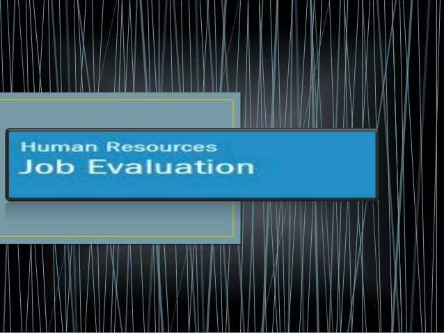 A job evaluation is a systematic way of determining thevalue/worth of a job in relation to other jobs in an organization. ...