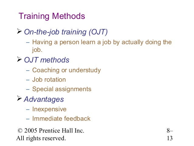 Job Training Methods Training Methods  On-the-job