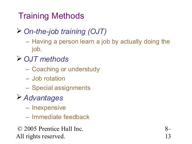 Job Training Methods Training Methods  On-the-job