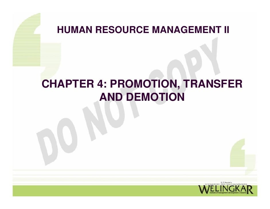 promotion demotion and transfer Promotion, demotion and transfer policy purpose policy statement definitions scope of policy compliance & legal references delegation of authority.