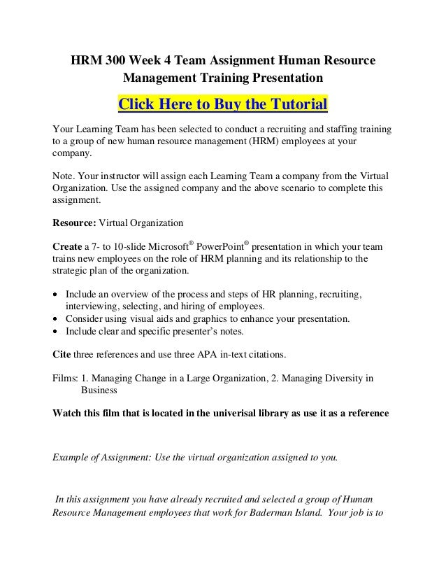 HRM 300 Week 4 Team Assignment Human Resource           Management Training Presentation                Click Here to Buy ...