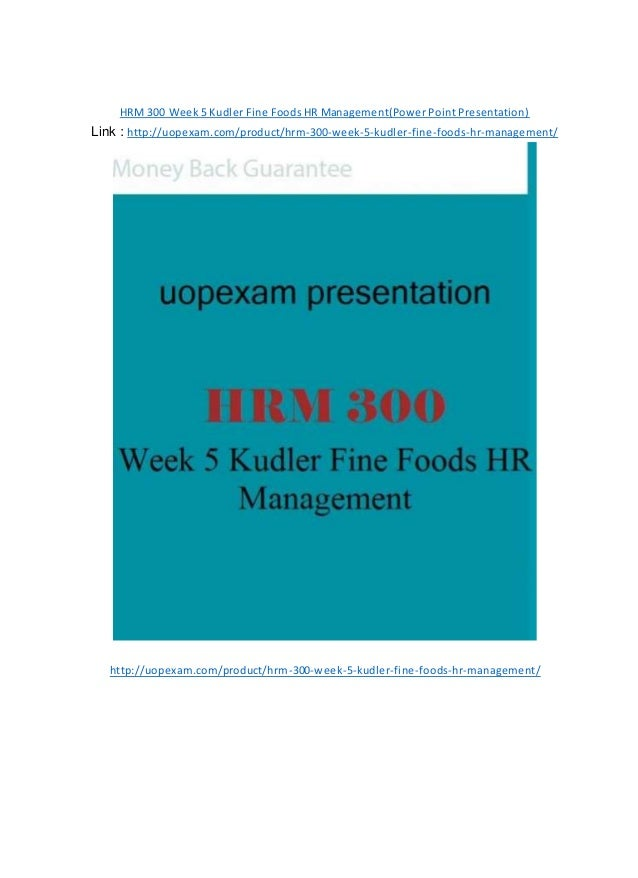 kudler fine foods overview of management Project overview kudler fine foods is a gourmet food store founded in 1998 by kathy kudler the store is based on the fact that kathy kudler has to drive all over town to gather gourmet food for just one meal.